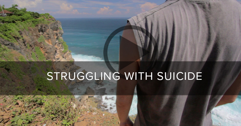 Struggling with suicide?