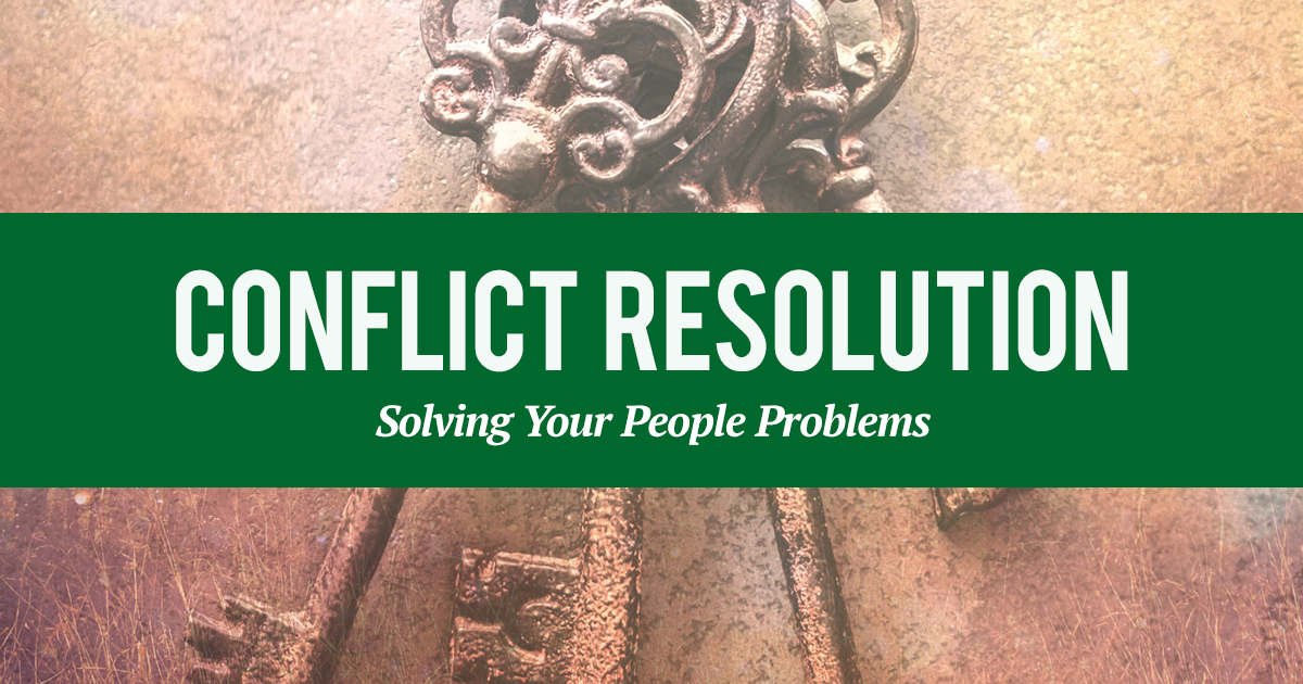 Resolving Conflict with a Right Heart