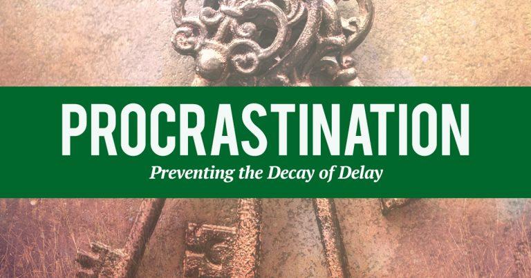 Procrastination - Keys for Living