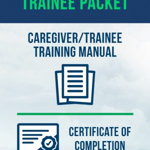 Caregiver/Trainee Training Manual