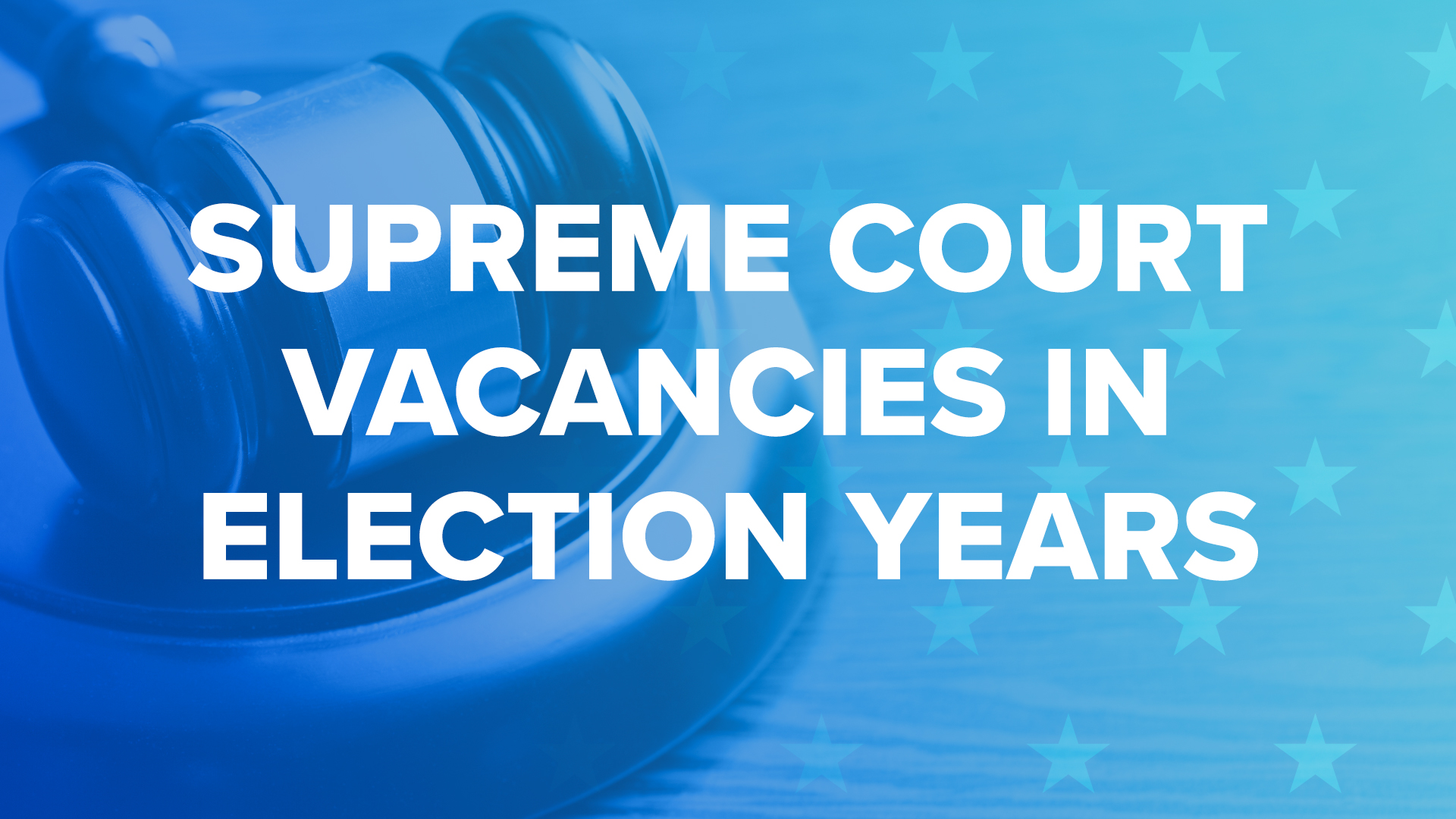 Supreme Court Vacancies In Election Years