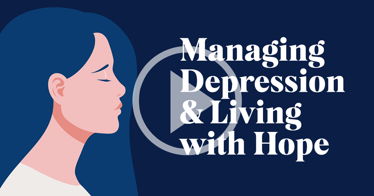 Read more about the article Managing Depression & Living with Hope