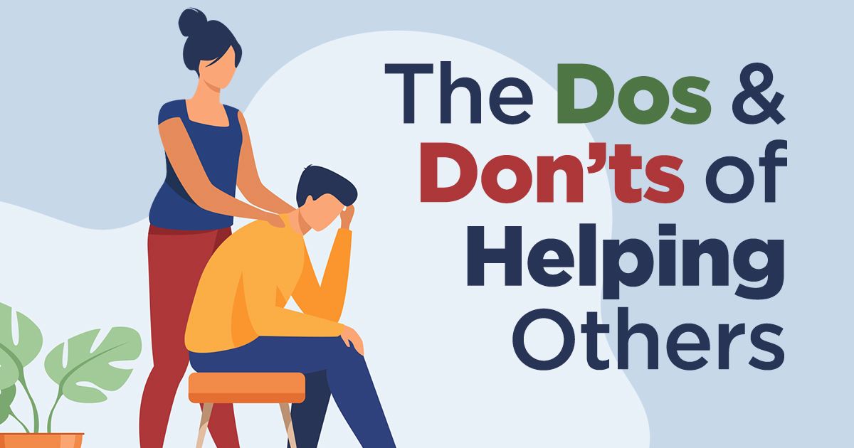 Read more about the article The Dos and Don'ts of Helping Others