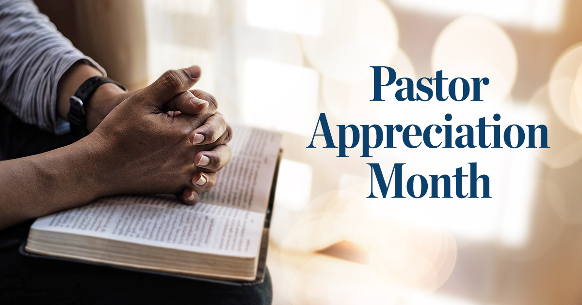 Read more about the article Pastor Appreciation Month